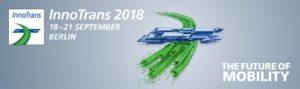 InnoTrans 2018 - Wir freuen uns auf Ihren Besuch in Halle 21 / Stand 505.