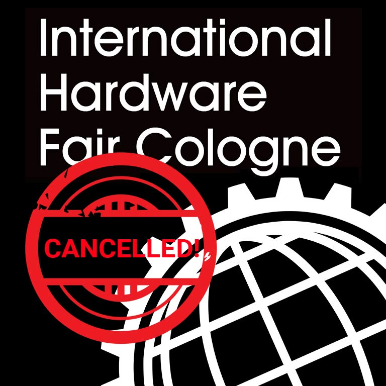 INTERNATIONAL Hardware Fair 2020 - Cancelled, because of Coronavirus